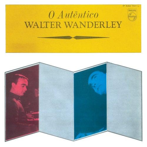 O Autêntico Walter Wanderley by Walter Wanderley