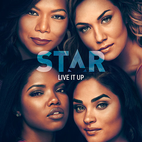 "Live It Up (From ""Star"" Season 3) by Star Cast"