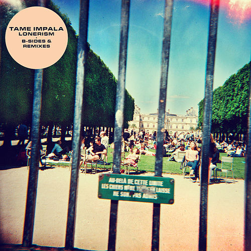 Lonerism B-Sides & Remixes von Tame Impala