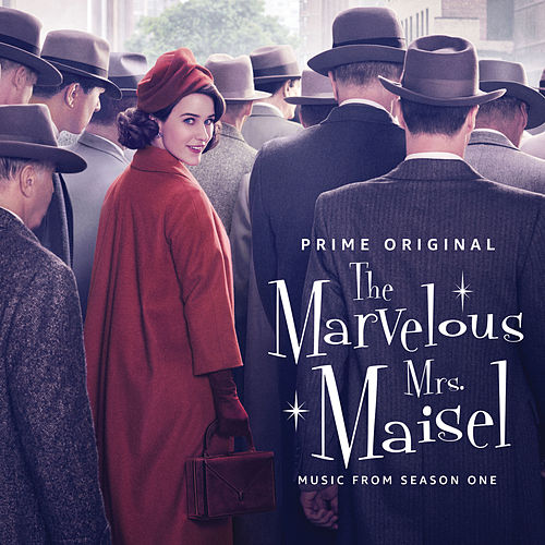 The Marvelous Mrs. Maisel: Season 1 (Music From The Prime Original Series) de Various Artists