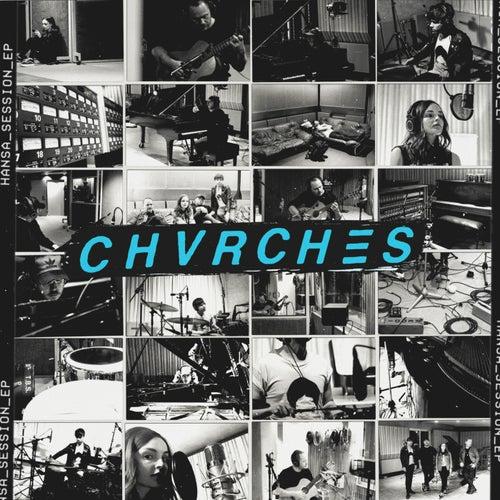Hansa Session EP von Chvrches