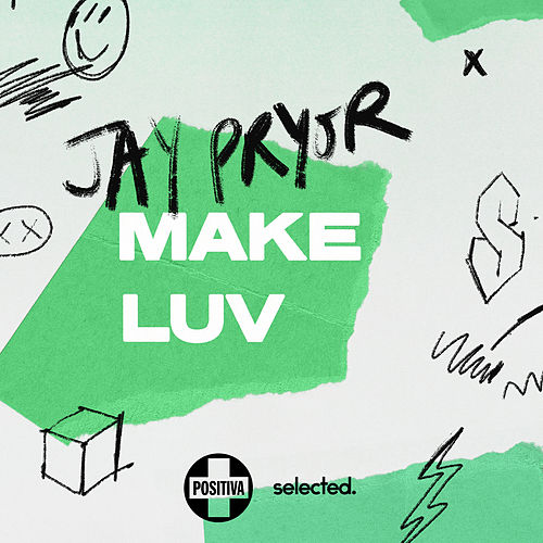 Make Luv de Jay Pryor