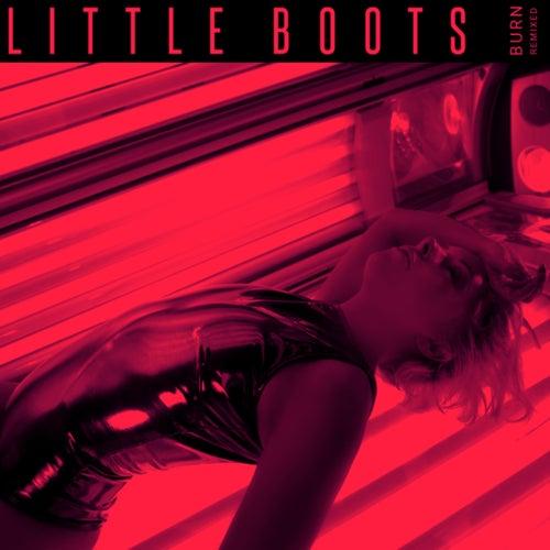 Burn (Remixed) I de Little Boots