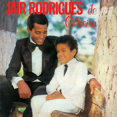 Jair Rodrigues De Oliveira de Jair Rodrigues