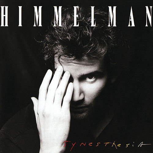Synesthesia by Peter Himmelman