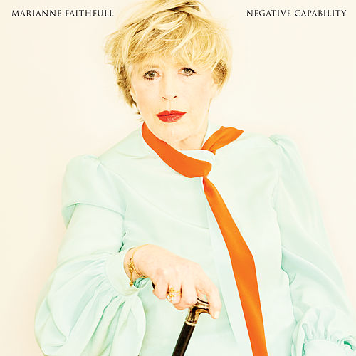 Negative Capability by Marianne Faithfull