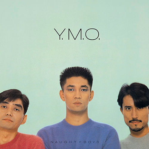 Naughty Boys & Instrumental by Yellow Magic Orchestra