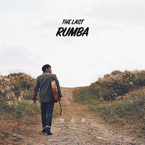 The Last Rumba de Ju Won Park