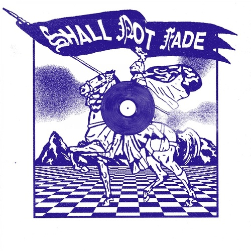 Shall Not Fade - 3 Years of Service von Various Artists