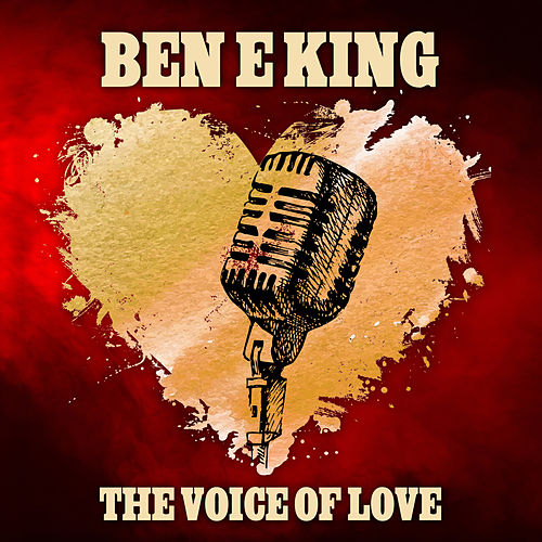The Voice of Love von Ben E. King