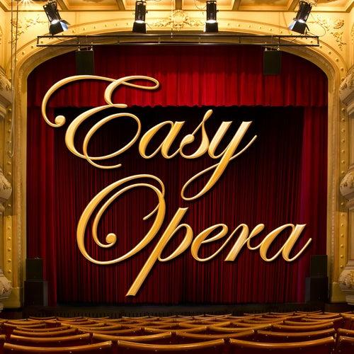 Easy Opera von Various Artists