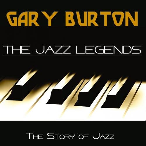 The Jazz Legends (The Story of Jazz) di Gary Burton