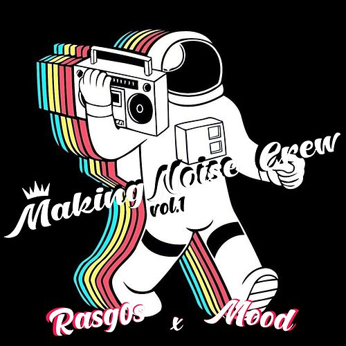 MakingNoise Crew VOL.1 di Various Artists