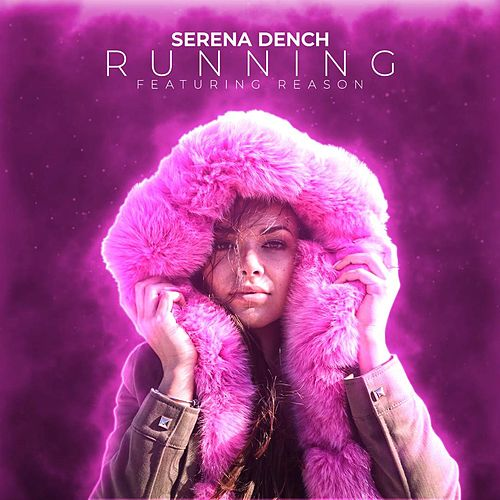 Running (feat  Reason) [DJ Sonic Remix] by Serena Dench : Napster