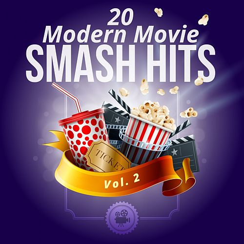20 Modern Movie Smash Hits - Vol. 2 by Various Artists