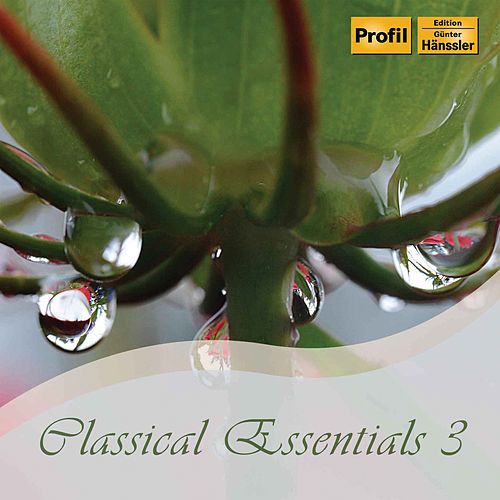 Classical Essentials, Vol. 3 by Various Artists