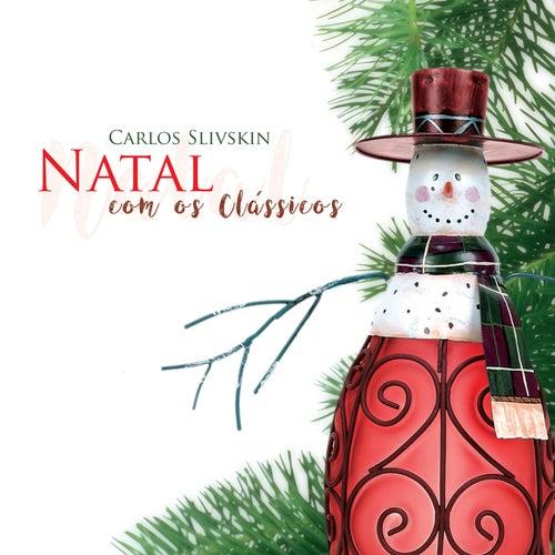 Natal Com Os Clássicos de Carlos Slivskin