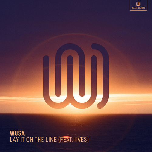 Lay It on the Line de Wusa