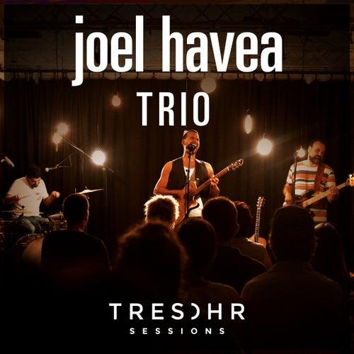 Joel Havea Tresohr Sessions by Joel Havea Trio