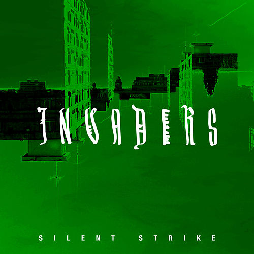 Invaders by Silent Strike