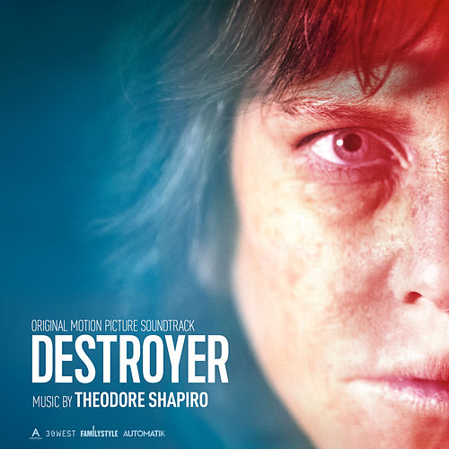 Destroyer (Original Motion Picture Soundtrack) van Theodore Shapiro