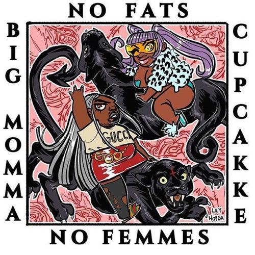 No Fats, No Femmes van Big Momma