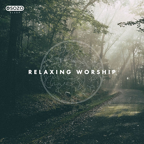 Relaxing Worship de SOZO Sleep