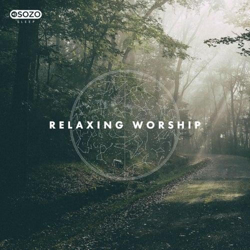 Relaxing Worship de SOZO Sleep
