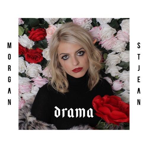 Drama by Morgan St. Jean