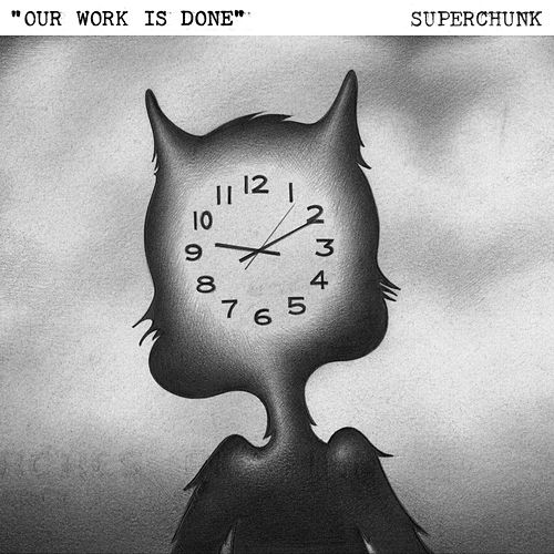 Our Work Is Done / Total Eclipse von Superchunk