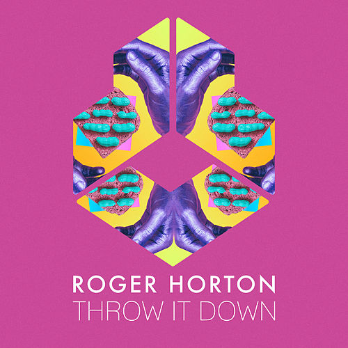 Throw It Down by Roger Horton