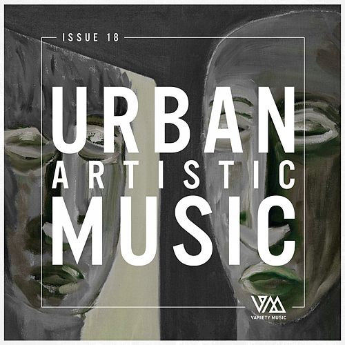 Urban Artistic Music Issue 18 von Various Artists