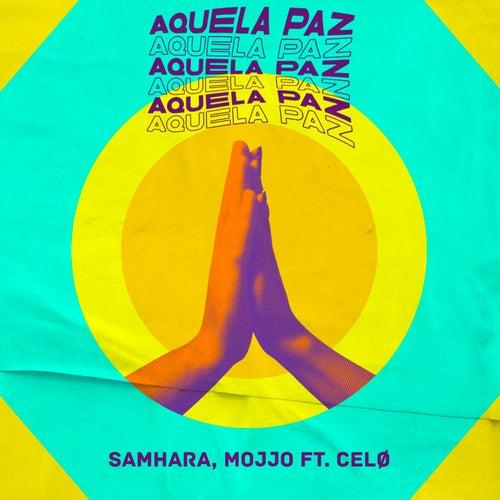 Aquela Paz by Samhara