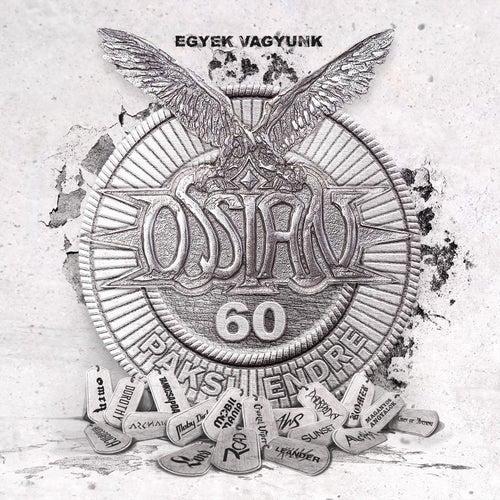Egyek vagyunk (Ossian Tribute) by Various Artists