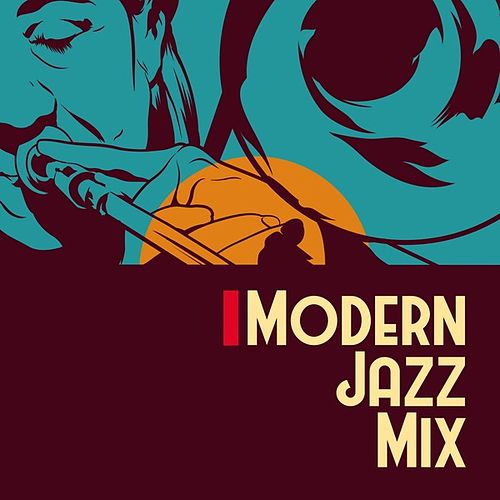 Modern Jazz Mix von Various Artists
