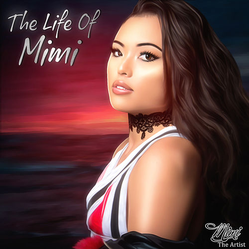 The Life of Mimi by Mimi