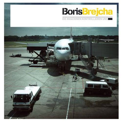 Die Maschinen kontrollieren uns de Boris Brejcha