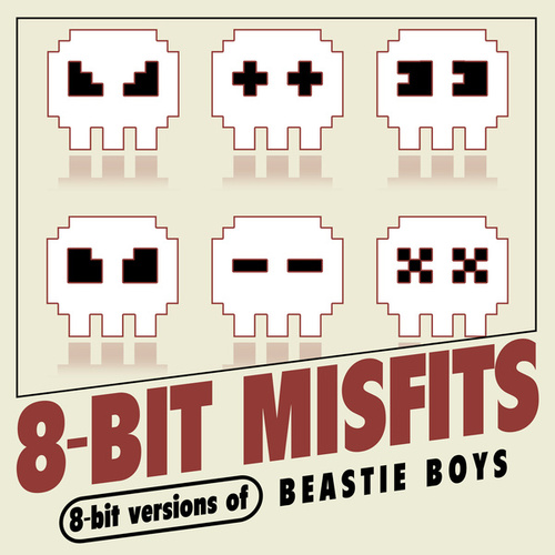 8-Bit Versions of Beastie Boys von 8-Bit Misfits
