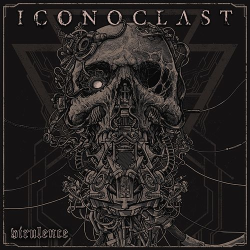 Virulence by Iconoclast