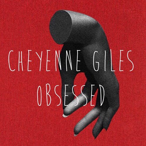 Obsessed by Cheyenne Giles