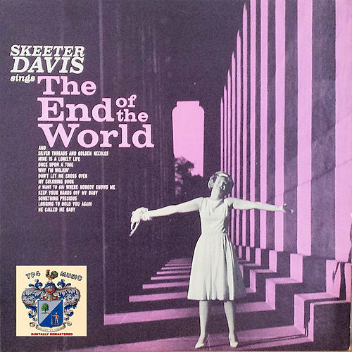 The End of the World von Skeeter Davis
