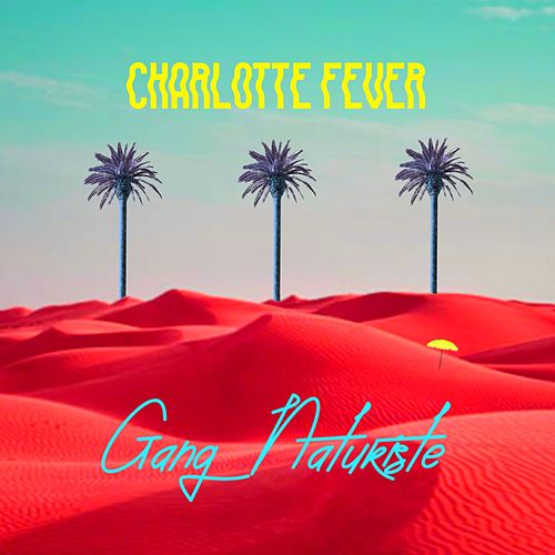 Gang naturiste de Charlotte Fever