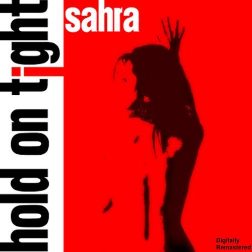 Hold On Tight de Sahra