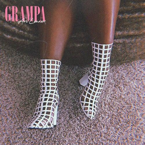 Grampa by Ari Lennox