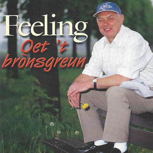 Oet 't bronsgreun de The Feeling