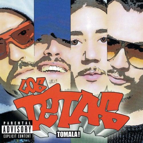 Tómala! de Los Tetas