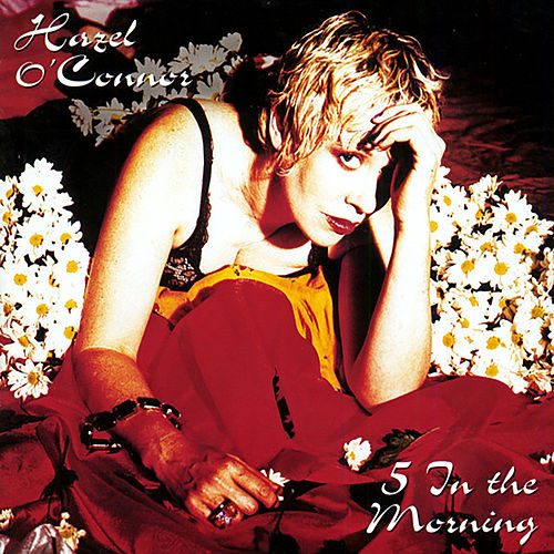 5 in the Morning de Hazel O'Connor