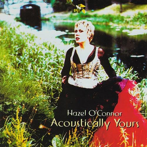 Acoustically Yours de Hazel O'Connor