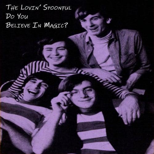Do You Believe In Magic? de The Lovin' Spoonful