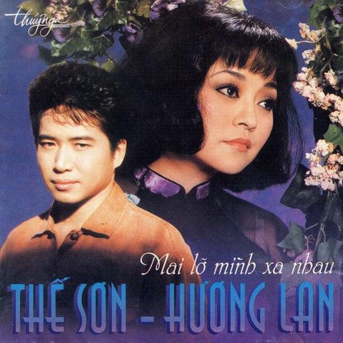 Mai Lo Minh Xa Nhau de Huong Lan